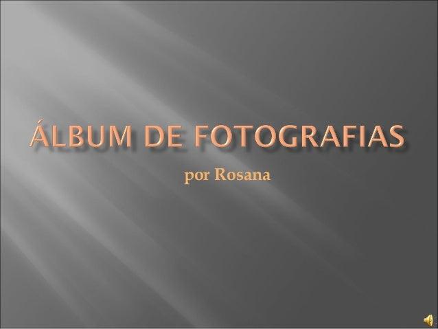 por Rosana