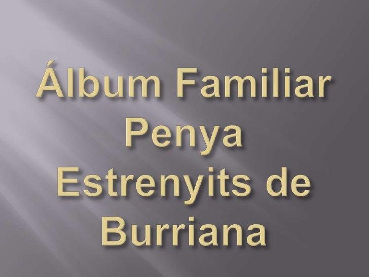 Álbum Familiar Penya Estrenyits de Burriana<br />