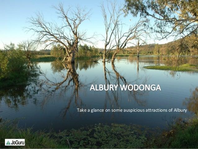 http://www.joguru.com 1Take a glance on some auspicious attractions of Albury