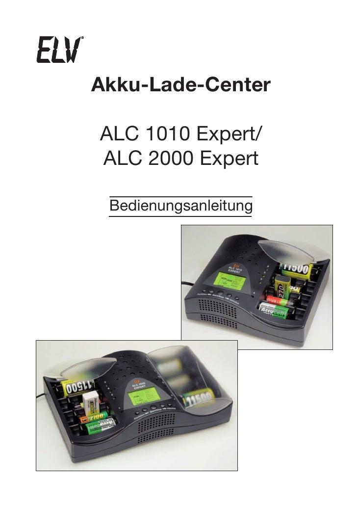 Akku-Lade-Center  ALC 1010 Expert/ ALC 2000 Expert   Bedienungsanleitung                1