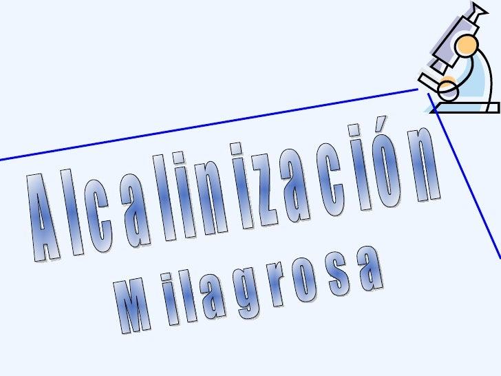 Alcalinización Milagrosa
