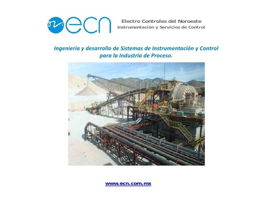 Electro Controles del Noroeste                         Instrumentación y Servicios de Control    Ingenieríaydesarrollod...