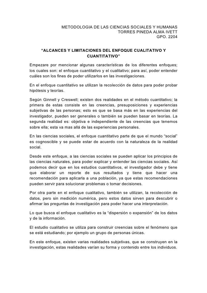 METODOLOGIA DE LAS CIENCIAS SOCIALES Y HUMANAS                                        TORRES PINEDA ALMA IVETT            ...