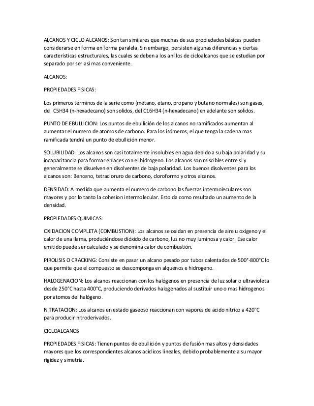 ALCANOS Y CICLO ALCANOS: Son tan similares que muchas de sus propiedades básicas puedenconsiderarse en forma en forma para...