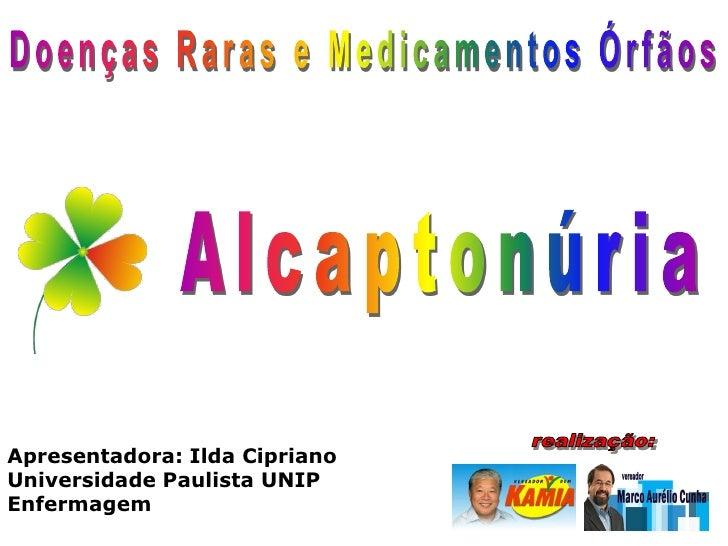 Apresentadora: Ilda Cipriano Universidade Paulista UNIP Enfermagem