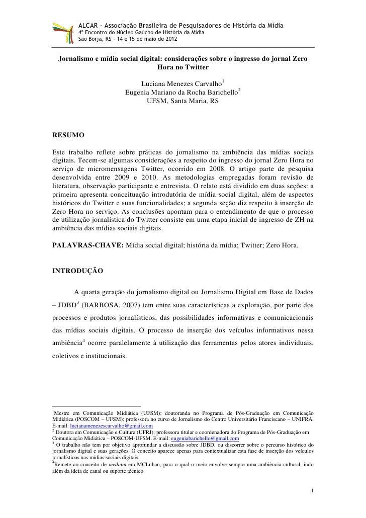 ALCAR - Associação Brasileira de Pesquisadores de História da Mídia           4º Encontro do Núcleo Gaúcho de História da ...