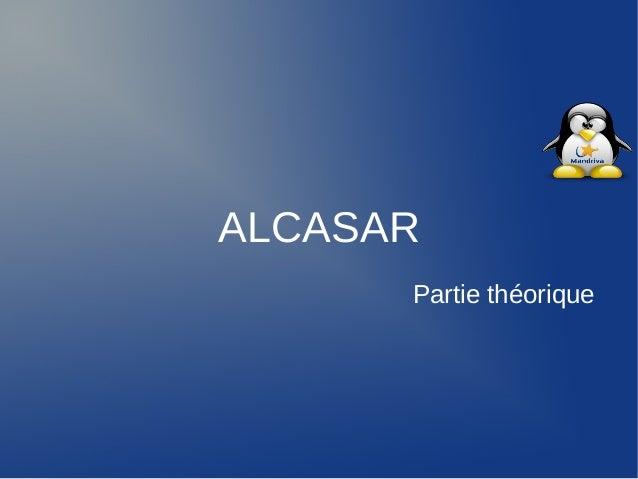 ALCASAR      Partie théorique