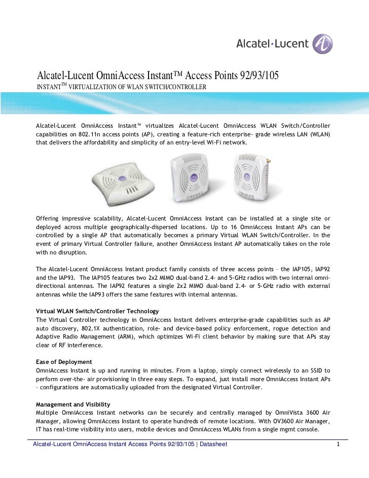 Alcatel-Lucent OmniAccess Instant™ Access Points 92/93/105 INSTANTTM VIRTUALIZATION OF WLAN SWITCH/CONTROLLER Alcatel-Luce...
