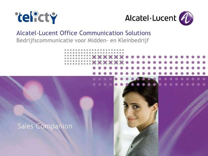 Alcatel-Lucent Office Communication Solutions Bedrijfscommunicatie voor Midden- en Kleinbedrijf