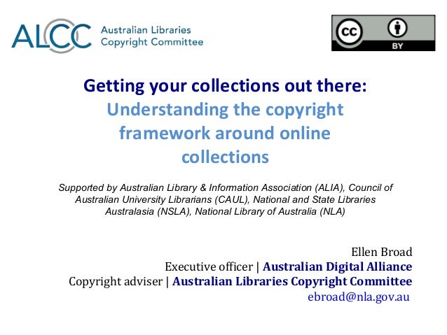 Getting your collections out there:       Understanding the copyright         framework around online                colle...