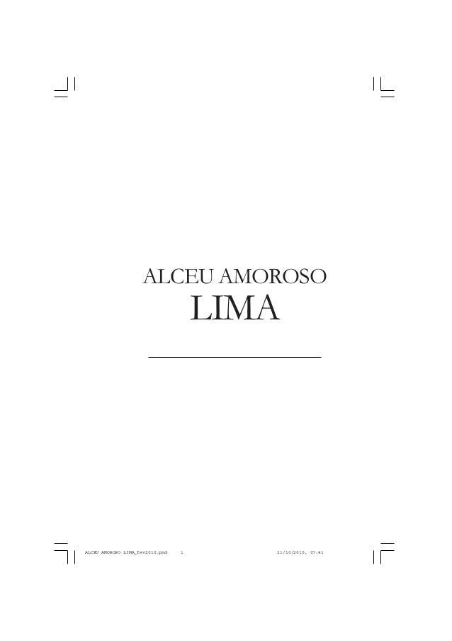 LIMA ALCEU AMOROSO ALCEU AMOROSO LIMA_fev2010.pmd 21/10/2010, 07:411