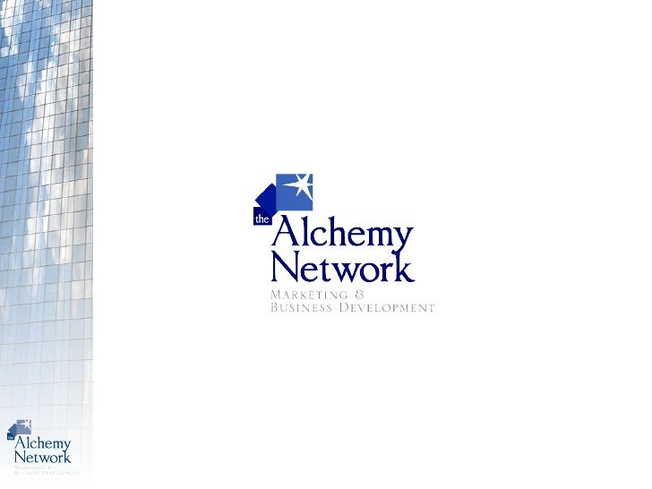 Increasing Your Company's Customers, Sales, And Profits Using The Alchemy Business Acceleration                          S...