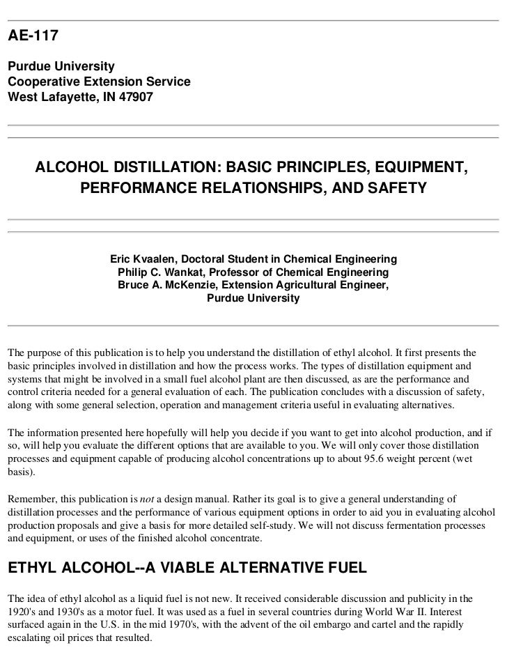 AE-117  Purdue University Cooperative Extension Service West Lafayette, IN 47907           ALCOHOL DISTILLATION: BASIC PRI...