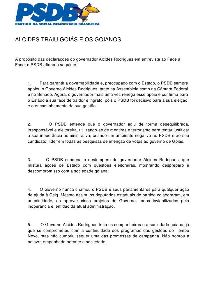 ALCIDES TRAIU GOIÁS E OS GOIANOS   A propósito das declarações do governador Alcides Rodrigues em entrevista ao Face a Fac...