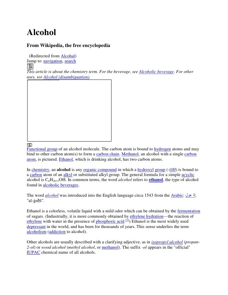 Alcohol From Wikipedia, the free encyclopedia   (Redirected from Alcohal) Jump to: navigation, search  This article is abo...