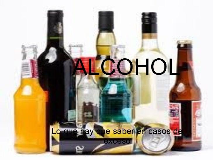 ALCOHOL Lo que hay que saber en casos de exceso