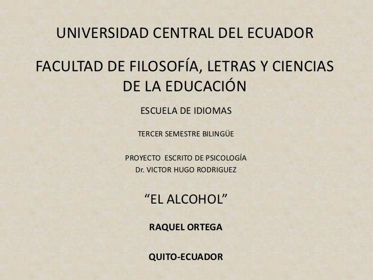 UNIVERSIDAD CENTRAL DEL ECUADORFACULTAD DE FILOSOFÍA, LETRAS Y CIENCIAS           DE LA EDUCACIÓN               ESCUELA DE...