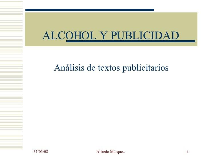 ALCOHOL Y PUBLICIDAD Análisis de textos publicitarios
