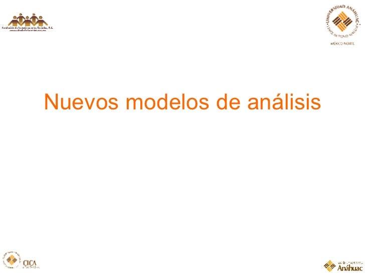 Nuevos modelos de análisis