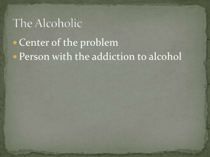 alcoholism and the effects on family Alcohol dependence, also known as alcoholism, is a very widespread disabling addictive disorder, affecting 4% of canadians alcoholism may start innocuously, due to the acceptability of social drinking, but over time, can lead to serious health problems, including brain, kidney and liver damage.