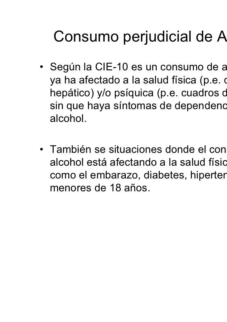 SDA (2)• 1. TOLERANCIA, definida como:  - una necesidad de cantidades marcadamente crecientes de alcohol para conseguir la...