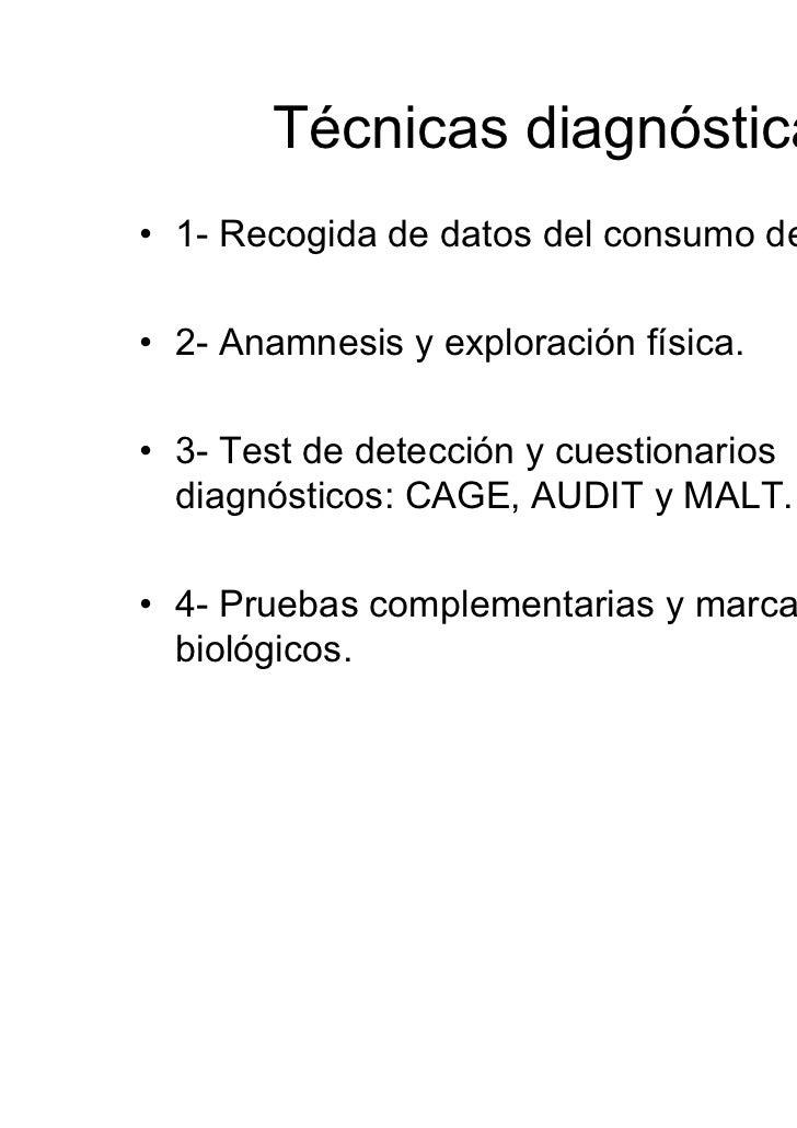 Cuestionarios de Cribado1.- CAGE: cuestionario cerrado para  detectar problemas con el alcohol.2.- AUDIT ( Alcohol Use Dis...