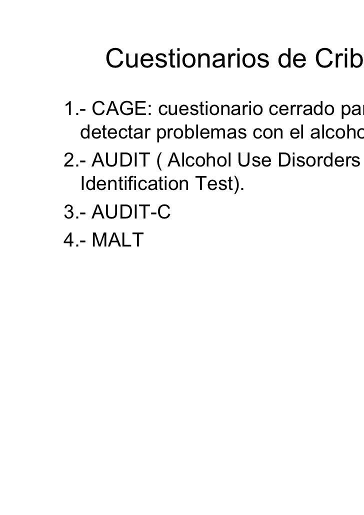 Cuestionario AUDIT (2)                         Hombres   MujeresSin problemas            0–7       0-5Bebedor de riesgo   ...