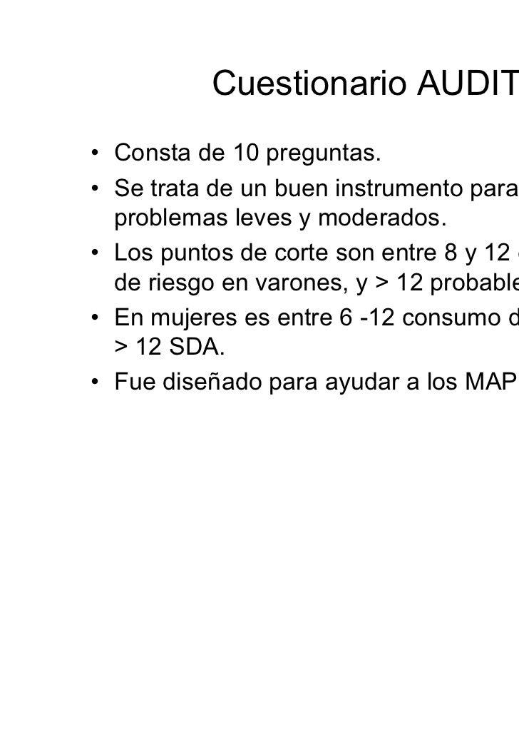 Cuestionario MALT• Validado en España para el diagnóstico de  Dependencia de Alcohol.• Consta de dos partes: MALT objetivo...