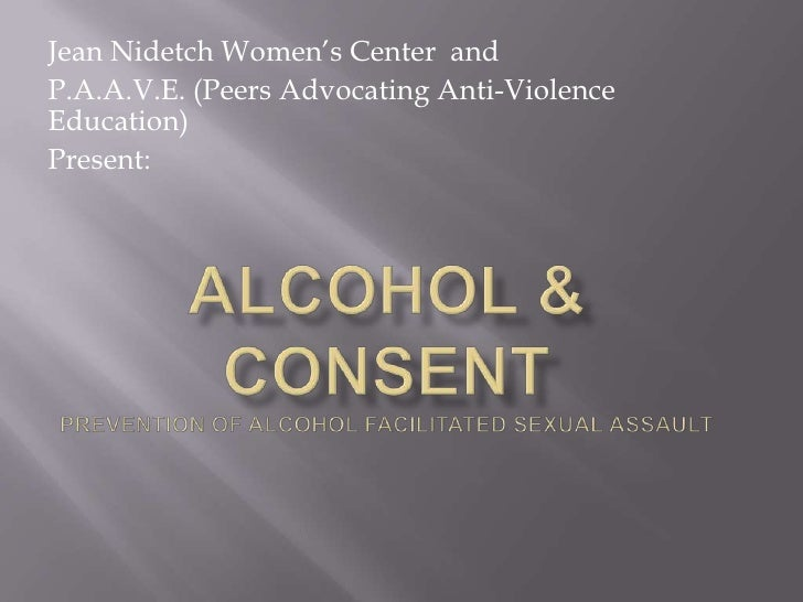 Jean Nidetch Women's Center andP.A.A.V.E. (Peers Advocating Anti-ViolenceEducation)Present: