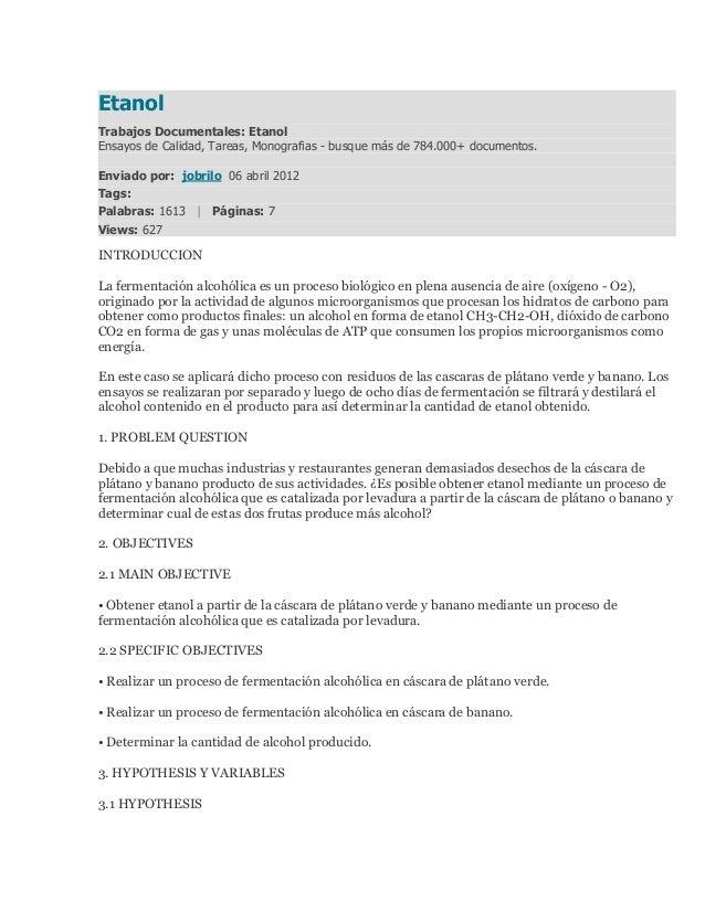 EtanolTrabajos Documentales: EtanolEnsayos de Calidad, Tareas, Monografias - busque más de 784.000+ documentos.Enviado por...