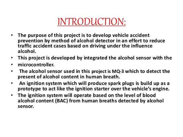 Gsm based alcohol detection with vehicle controlling via sms.
