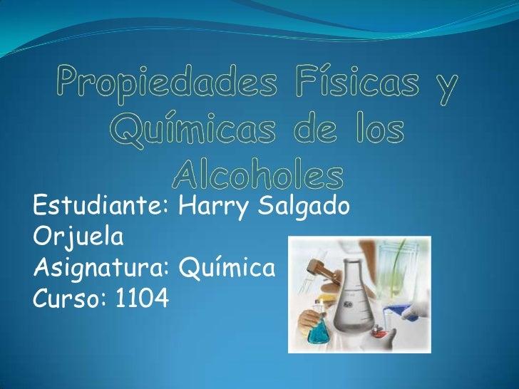 Estudiante: Harry SalgadoOrjuelaAsignatura: QuímicaCurso: 1104