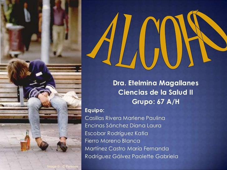 Dra. Etelmina Magallanes           Ciencias de la Salud II                Grupo: 67 A/HEquipo:Casillas Rivera Marlene Paul...