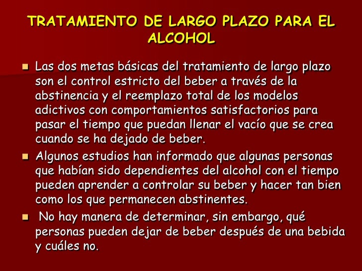 Si es inclinado al alcoholismo