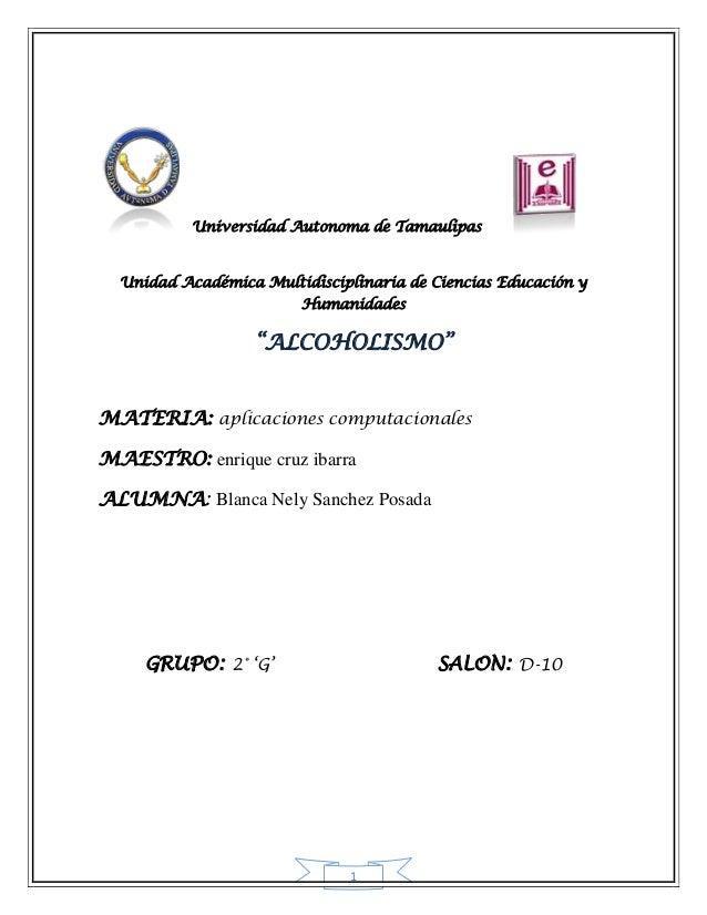 Universidad Autonoma de Tamaulipas  Unidad Académica Multidisciplinaria de Ciencias Educación y                        Hum...