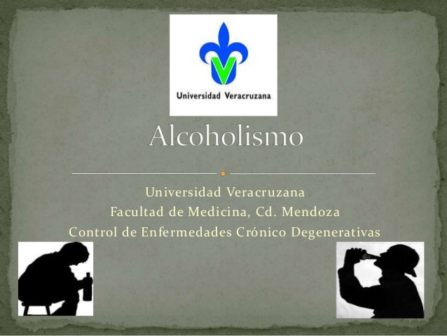 Universidad Veracruzana Facultad de Medicina, Cd. Mendoza Control de Enfermedades Crónico Degenerativas