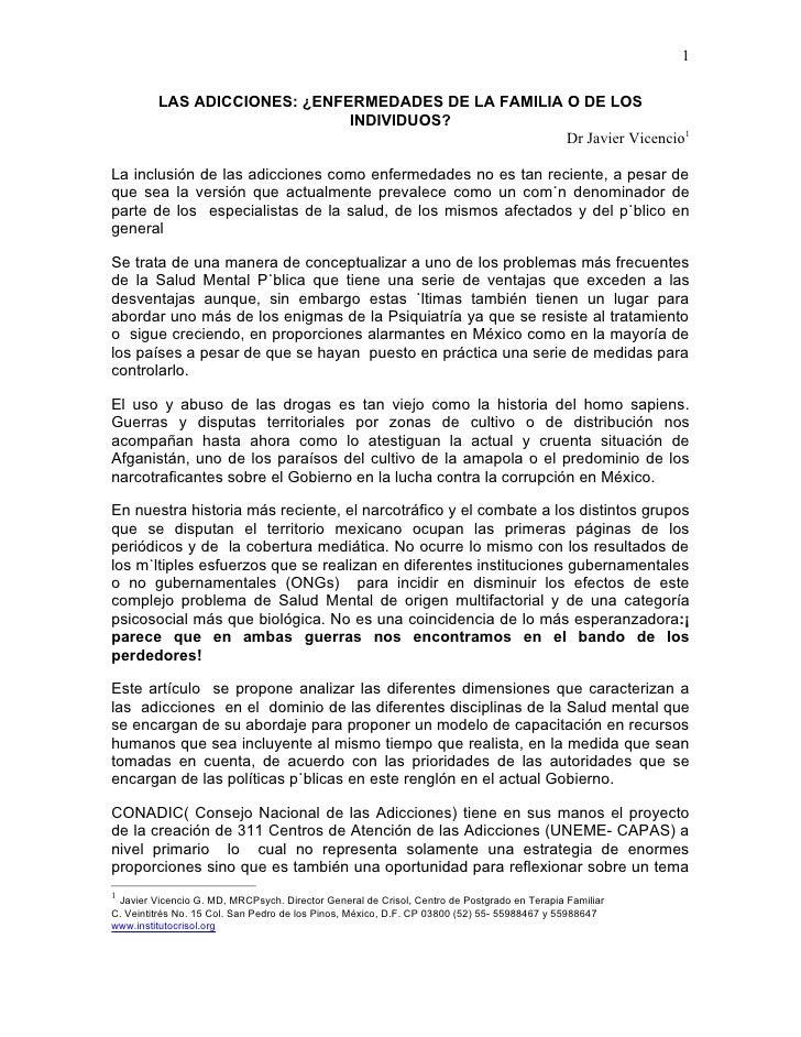 1         LAS ADICCIONES: ¿ENFERMEDADES DE LA FAMILIA O DE LOS                              INDIVIDUOS?                   ...