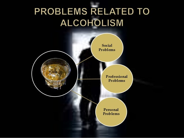 alcoholism and the society Looking for online definition of alcoholism in the medical dictionary alcoholism explanation free  yet society treats it as a social problem.