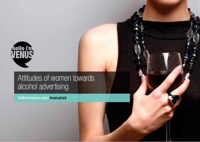 helloimvenus.com/#venuslab Attitudes of women towards alcohol advertising