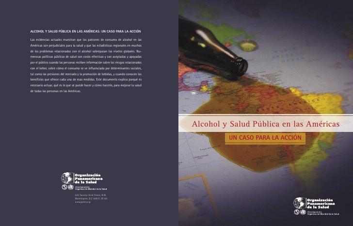 Alcohol y Salud Pública en las Américas         UN CASO PARA LA ACCIÓN