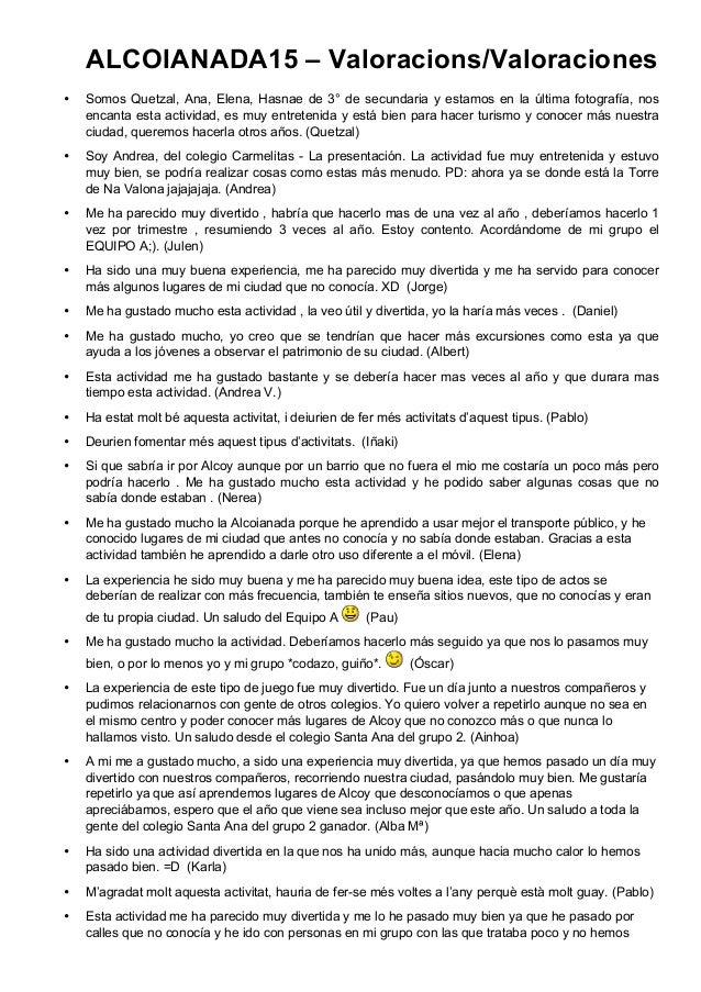 ALCOIANADA15 – Valoracions/Valoraciones • Somos Quetzal, Ana, Elena, Hasnae de 3° de secundaria y estamos en la última fot...