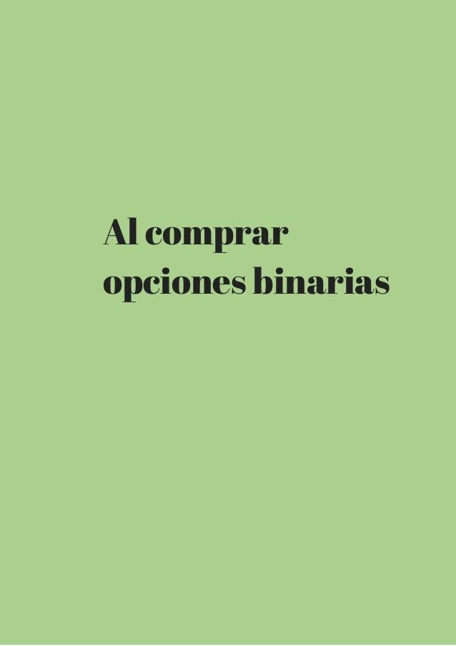 Al comprar  opciones binarias