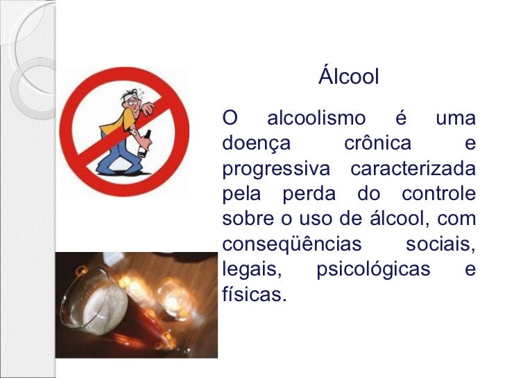 Curar o paciente com o alcoolismo