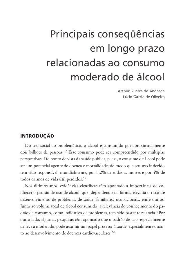 Principais conseqüências em longo prazo relacionadas ao consumo moderado de álcool INTRODUÇÃO Do uso social ao problemátic...