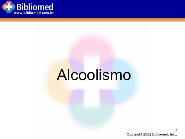www.bibliomed.com.br                       Alcoolismo                                                             1       ...