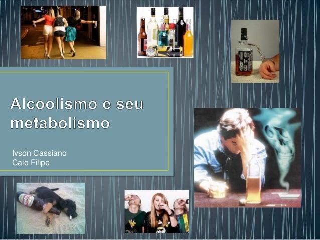 Ivson CassianoCaio Filipe