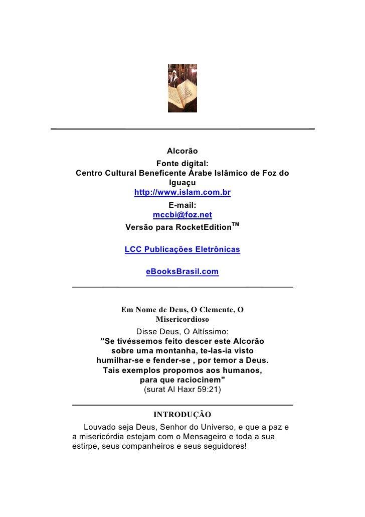 Alcorão                     Fonte digital: Centro Cultural Beneficente Árabe Islâmico de Foz do                        Igu...