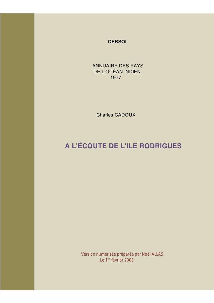 CERSOI             ANNUAIRE DES PAYS          DE L'OCÉAN INDIEN                1977                Charles CADOUX     A L'...