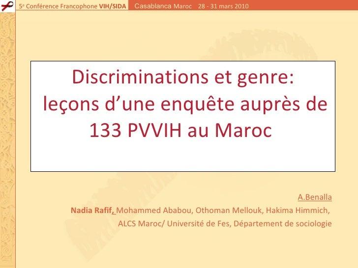 Discriminations et genre:  leçons d'une enquête auprès de 133 PVVIH au Maroc  A.Benalla Nadia Rafif ,  Mohammed Ababou, Ot...
