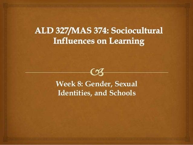 Week 8: Gender, Sexual Identities, and Schools